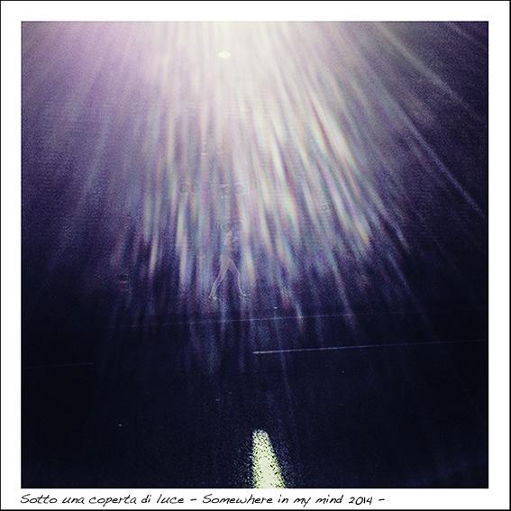 sotto una coperta di luce